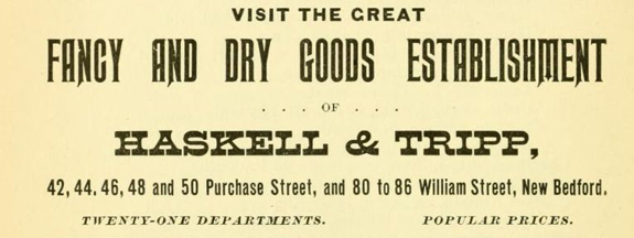 1897 Advertisement for Haskell and Tripp on Purchase Street and William Street - New BEdford, Ma. www.WhalingCity.net