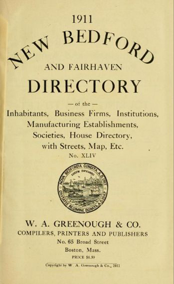 1911 New Bedford, Massachusetts Directory - www.WhalingCity.net