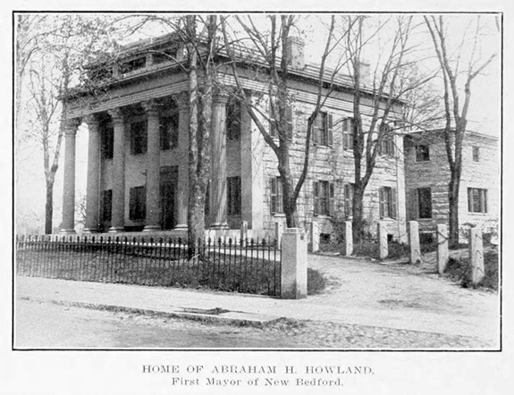 Abraham H. Howland Home first mayor of New Bedford, Ma - www.WhalingCity.net