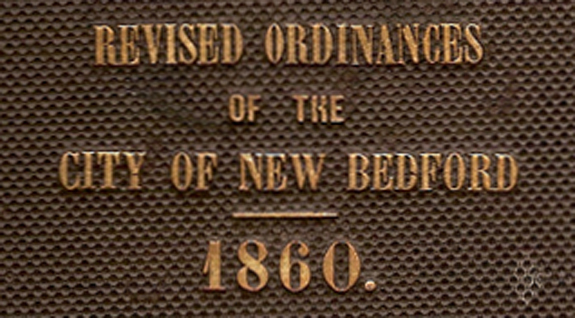 1860 City Ordinances  - New Bedford, Ma. - www.WhalingCity.net